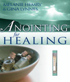 Anointing for Healing Book**NEW LOW PRICE!