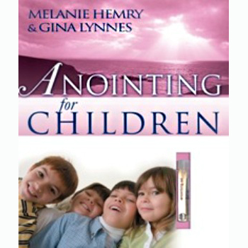 Anointing for Children - While they Last