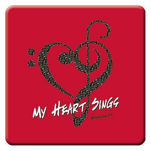 """MY HEART SINGS"" MAGNET"